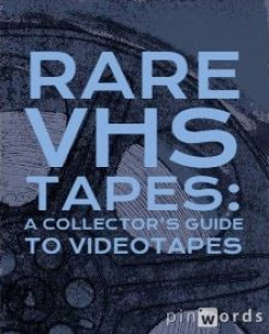 Rare VHS Tapes: A Collector's Guide to Videotapes