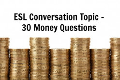 ESL Conversation Topic - 30 Money Questions