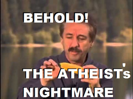 Creationist Ray Comfort famously tried to say the banana was evidence of God creating plants to be edible for us without realizing that the banana has been changed drastically by humans to become the bananas we have today