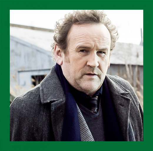 """Colm Meaney, the unhinged and dastardly """"baddie"""" who turns out to be rather soft"""