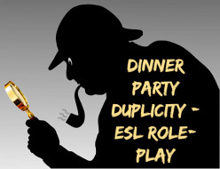 ESL Role-Play - Dinner Party Duplicity