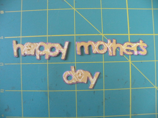 Happy Mother's Day layers cut and adhered
