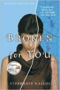 Book Review of Broken For You, Stephanie Kallos's debut novel