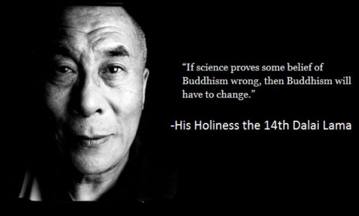 This quote of the Dalai Lama is very cunning. It suggests that spirituality is something that can be subjected to scientific experimentalism. Ignorant people are sensitive to these kind of quotes. There is no proof, and there will never be.