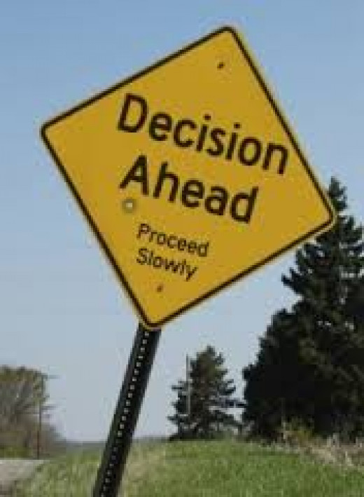 Sometimes decisions we make are not always the best ...