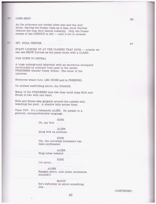 An example of typical screenplay format.  Note that descriptions are primarily visual but are focused on movement rather than specific details of their surroundings.