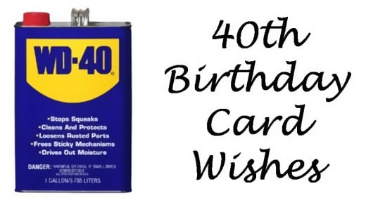 40th birthday wishes messages and poems to write in a card get some wd 40 for a 40 year old bookmarktalkfo Choice Image