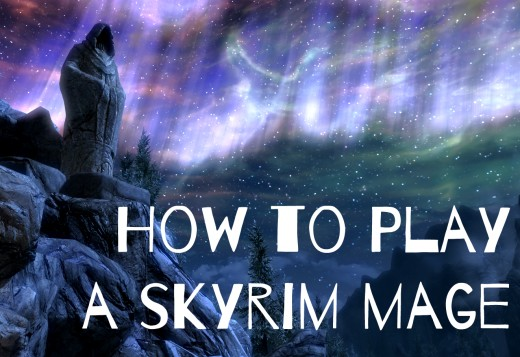 How to Play Best as a Mage in Skyrim's Elder Scrolls V | LevelSkip