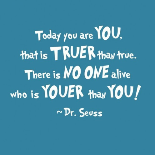 Work on defining who 'You' are, because there is no one who is Youer than you!