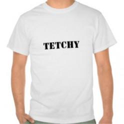 Tetchy.