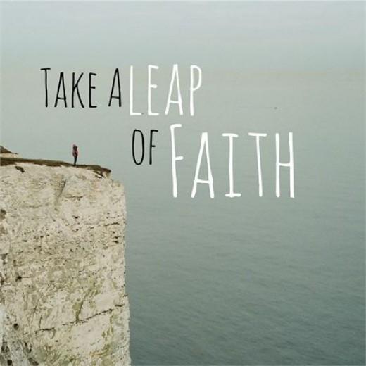 Take a Leap of Faith  By Antonio Toney