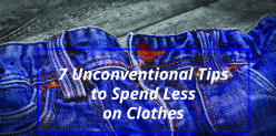 7 Unconventional Tips to Spend Less on Clothes