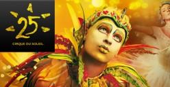 Cirque du Soleil - Reinventing the Circus - celebrates 25 years!