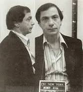 """Henry Hill was  as deep as one can get into the mob. But he turned informant against """"Paul Cicero"""" in """"GoodFellas."""" Hill was portrayed by Ray Liota in the film."""
