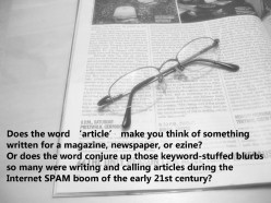 As a writer, how do you feel about the word 'article' in the 21st century?