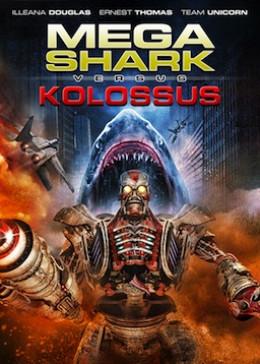 """Mega Shark vs. Kolossus"""