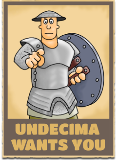 Undecima Wants You!
