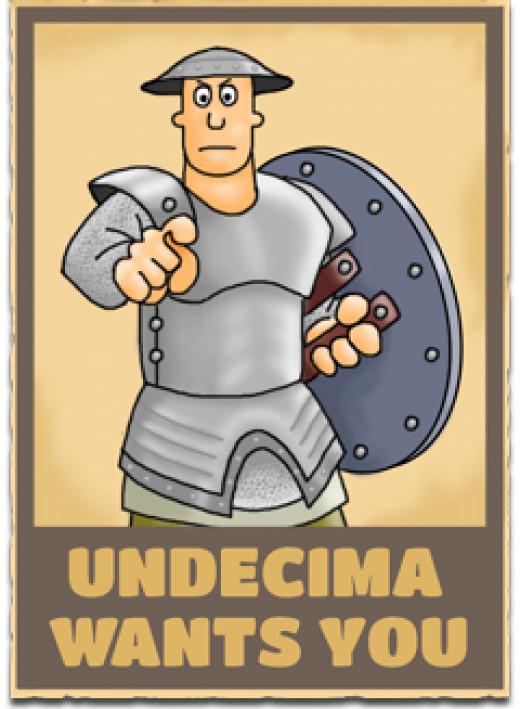 Undecima Wants You!