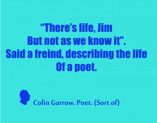 Very short poem by Colin Garrow