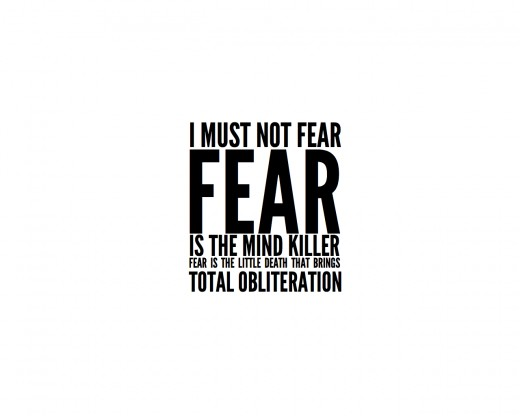 Fear, get out!