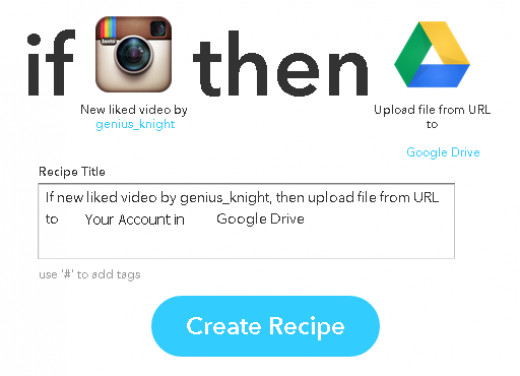 Your Liked Instagram Videos will be directly downloaded and stored in your Google Drive or your chosen cloud storage account in IFTTT
