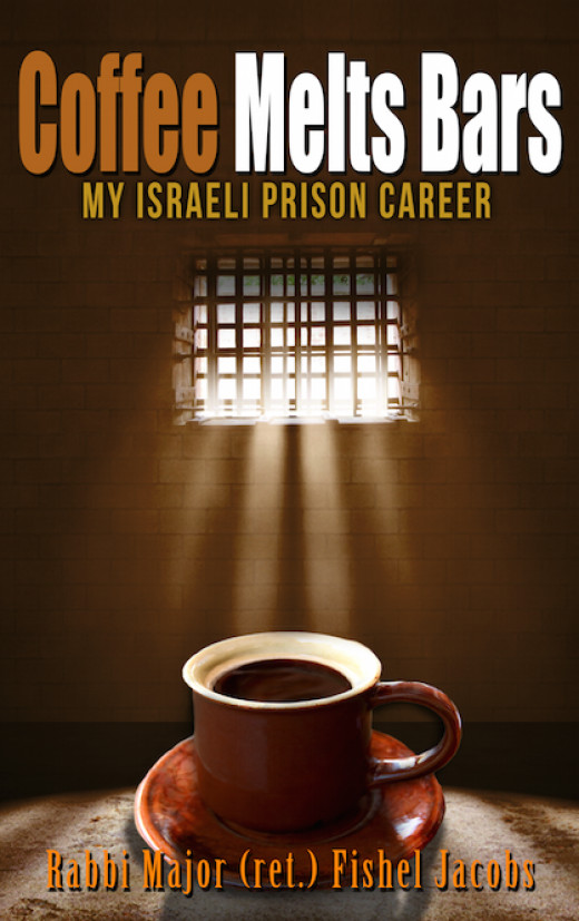 Front Cover of Coffee Melts Bars - My Israeli Prison Career