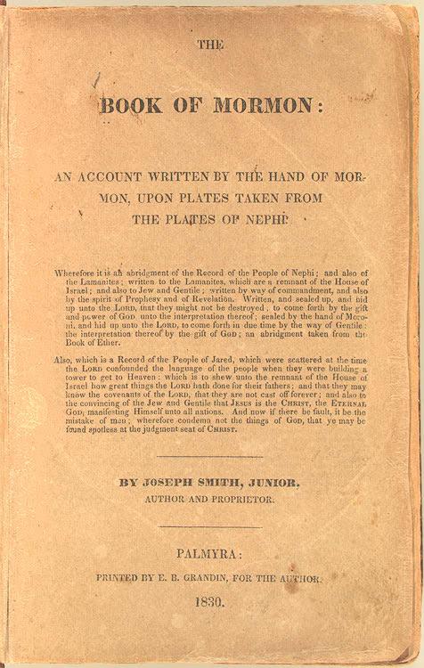 Lincoln, a contemporary of Joseph Smith, read an (1830) First Edition Book of Mormon.