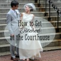 How to Get Married at the Courthouse