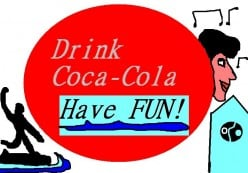 Keep the beaches clean and safe and, I suppose, drink coke if that suits you.