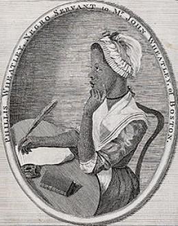 Phyllis Wheatley (1753-1784). Urban slave; perhaps Black America's first poet laureate.