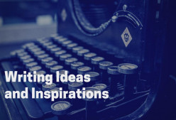 Writing Ideas and Inspirations (5)