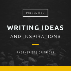 Writing Ideas and Inspirations (6)