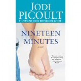 """""""Nineteen Minutes"""" by Jodi Picoult"""