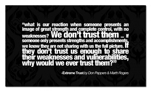 Trust is one of the most important currencies in our world, don't waste it, don't ruin it, don't take it for granted. Want to be trusted? Give trust away.
