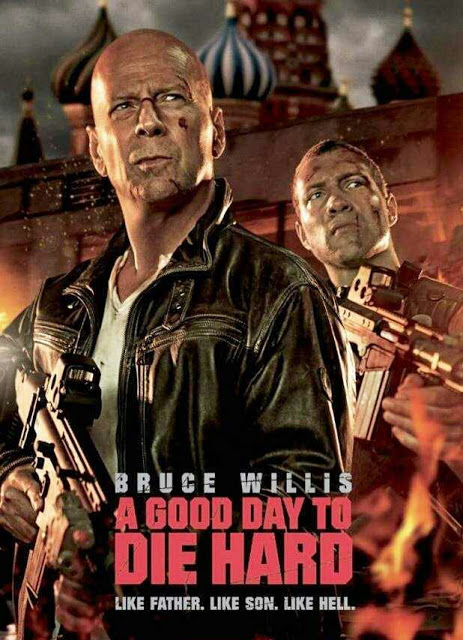 "Promotional poster for ""A Good Day To Die Hard"""