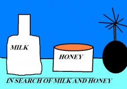 If the land of milk and honey does exist it would be a place without killing fields.