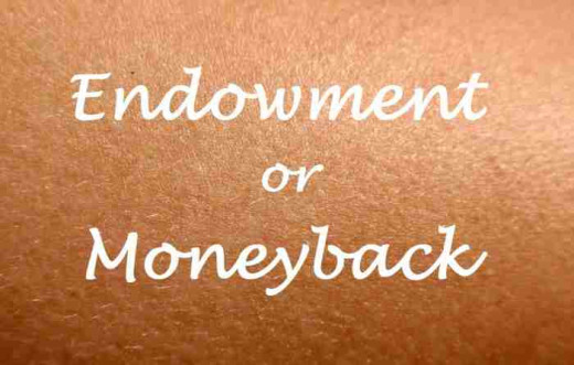 Endowment vs Moneyback