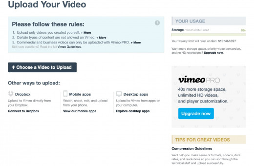 Easily upload videos to Vimeo using the Choose a Video link; from your Dropbox account; or through one of Vimeo's own apps.
