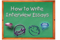 How to Write an Interview Essay Paper