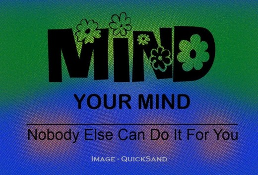 train your mind to dwell on happy thoughts - a positive mindset - success via affirmations - overcome obstacles with thoughts of succeeding - feed your mental attitude with optimism - such thoughts are beneficial and can generate favorable conditions
