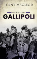 Gallipoli Campaign: A Century of Perspectives