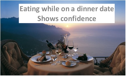 Men like woman who are not afraid to eat when out on a dinner date.