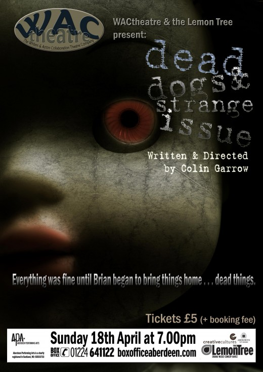 Poster for the play Dead Dogs and Strange Issue
