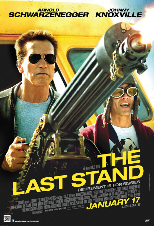 """Poster for """"The Last Stand"""""""