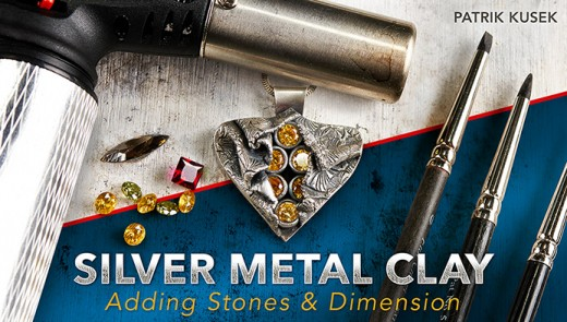 "Patrik Kusek's new online class, ""Silver Metal Clay: Adding Stones & Dimension"""