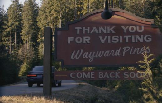 Thanks for Visiting Wayward Pines!