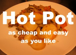 Hot Pot: as Cheap and Easy as You Like