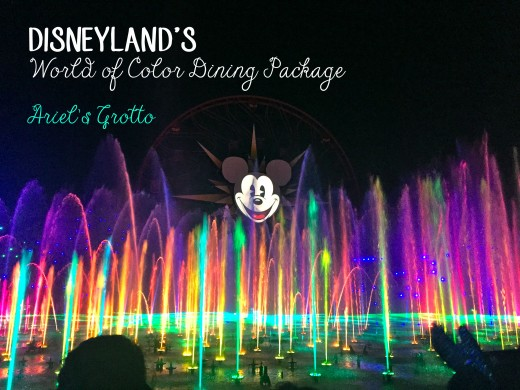 Disneyland's World of Color Dining Package at Ariel's Grotto