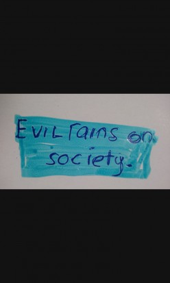 The ills of society.