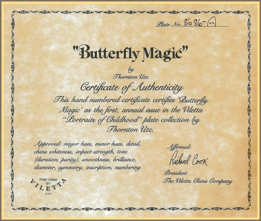 "This hand numbered certificate certifies ""Butterfly Magic"" as the first, annual issue in the Viletta ""Portraits of Childhood"" place collection by Thornton Utz."